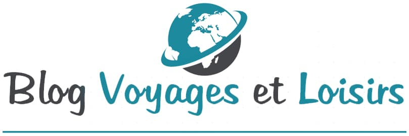 Blog Voyages et Loisirs